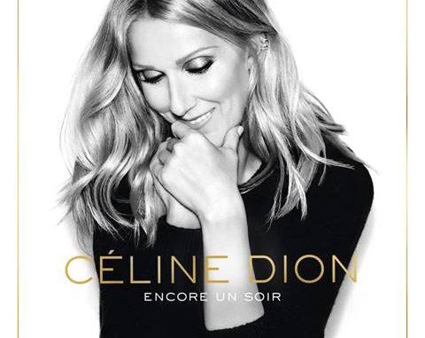 CÉLINE DION Un NOUVEL ALBUM LE 26 AOÛT - ENCORE UN SOIR !